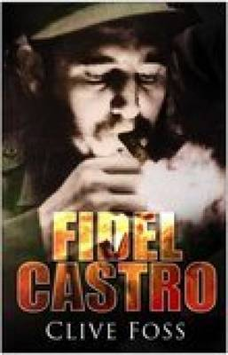 Fidel Castro by Clive Foss