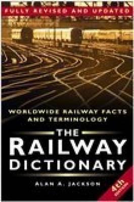 Railway Dictionary by Alan A. Jackson