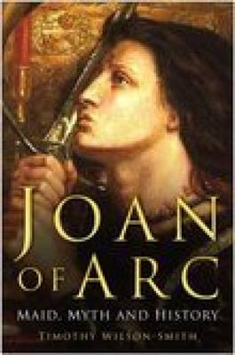 Joan of Arc by Timothy Wilson-Smith