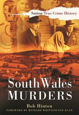 South Wales Murders by Bob Hinton