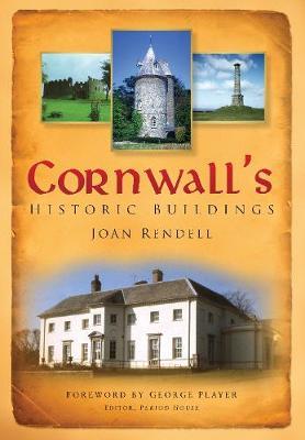 Cornwall's Historic Buildings by Joan Rendell