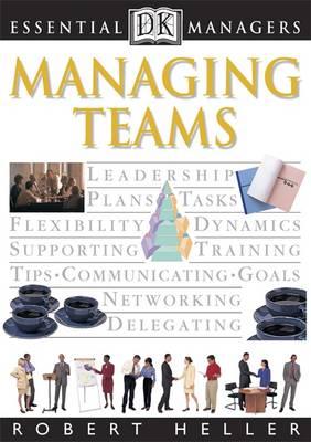 Managing Teams by Robert Heller
