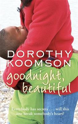 Goodnight, Beautiful by Dorothy Koomson