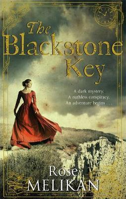 The Blackstone Key by Rose Melikan
