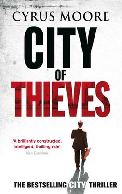 City Of Thieves by Cyrus Moore