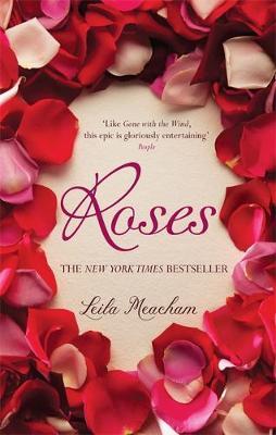 Roses by Leila Meacham
