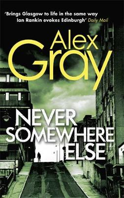 Never Somewhere Else by Alex Gray