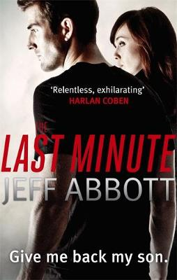 The Last Minute by Jeff Abbott