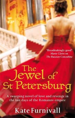The Jewel of St Petersburg by Kate Furnivall