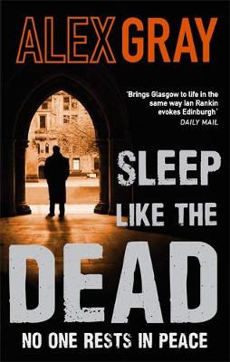 Sleep Like the Dead by Alex Gray