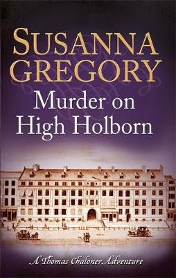 Murder on High Holborn by Susanna Gregory