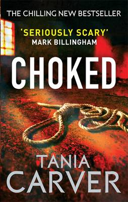 Choked by Tania Carver