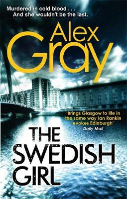 The Swedish Girl by Alex Gray, Sandra McGruther