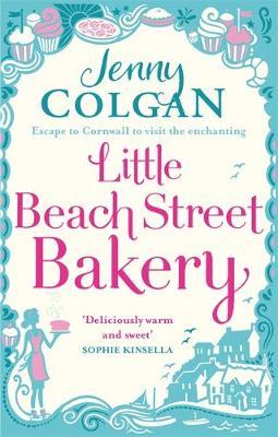 The Little Beach Street Bakery by Jenny Colgan