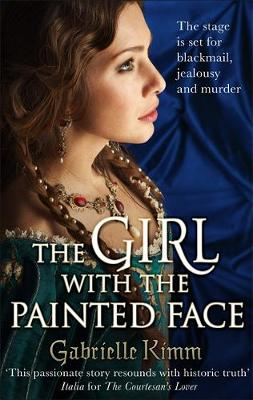The Girl with the Painted Face by Gabrielle Kimm