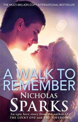 A Walk to Remember by Nicholas Sparks