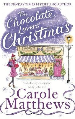 The Chocolate Lovers' Christmas by Carole Matthews