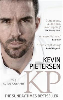 KP: The Autobiography by Kevin Pietersen