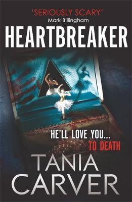 Heartbreaker by Tania Carver