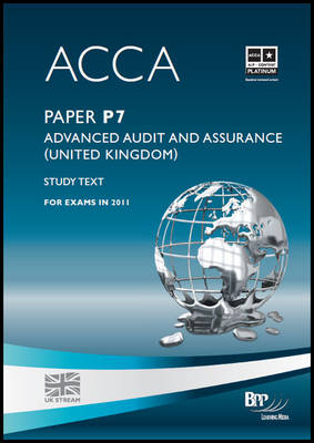 ACCA - P7 Advanced Audit and Assurance (GBR) Study Text by BPP Learning Media