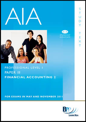 Association of International Accountants - Financial Accounting II Study Text by BPP Learning Media