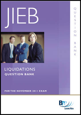 JIEB - Liquidations Question Bank by BPP Learning Media