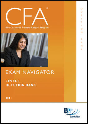 CFA Navigator - Level 1 Question Bank by BPP Learning Media