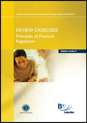 IAQ - Principles of Financial Regulation Syllabus Version 9 Review Exercise by BPP Learning Media