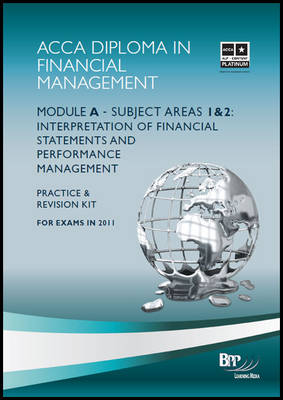 Diploma in Financial Management (DipFM) - Module A Revision Kit by BPP Learning Media