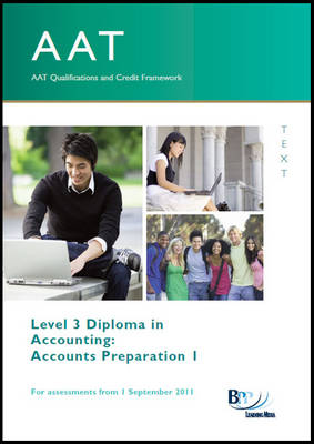 AAT - Accounts Preparation 1 Study Text by BPP Learning Media