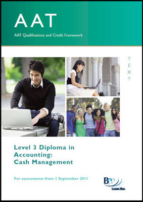 AAT - Cash Management Study Text by BPP Learning Media