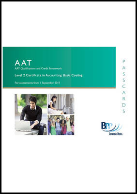 AAT - Basic Costing Passcard by BPP Learning Media