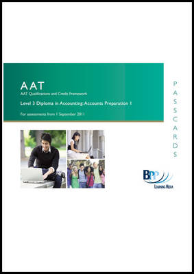AAT - Accounts Preparation 1 Passcard by BPP Learning Media