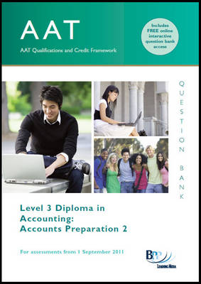 AAT - Accounts Preparation 2 Question Bank by BPP Learning Media