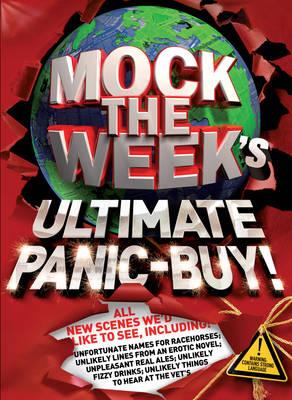Mock the Week's Ultimate Panic-buy! by Dan Patterson