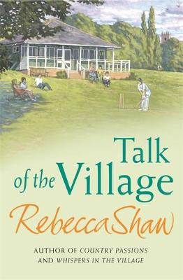 Talk of the Village by Rebecca Shaw