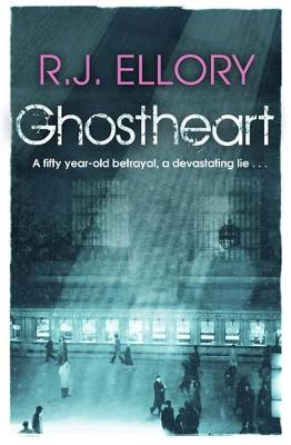 Ghostheart by R. J. Ellory