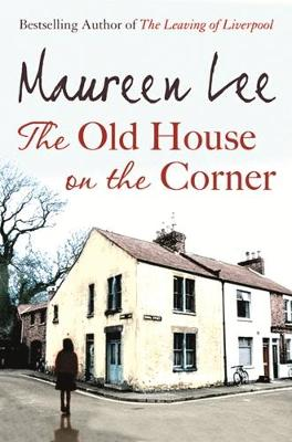 Old House On The Corner by Maureen Lee