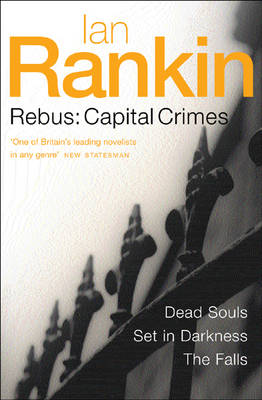 Rebus : Capital Crimes by Ian Rankin