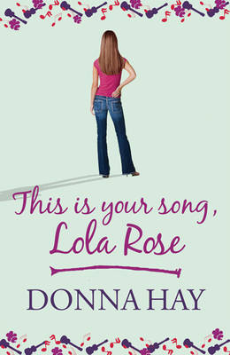 This is Your Song, Lola Rose by Donna Hay