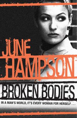 Broken Bodies by June Hampson