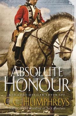 Absolute Honour by C. C. Humphreys