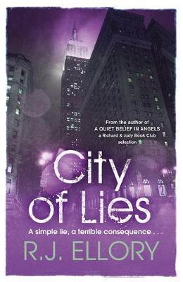 City of Lies by R. J. Ellory