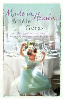 Made in Heaven by Adele Geras