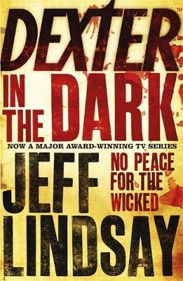 Dexter in the Dark by Jeff Lindsay