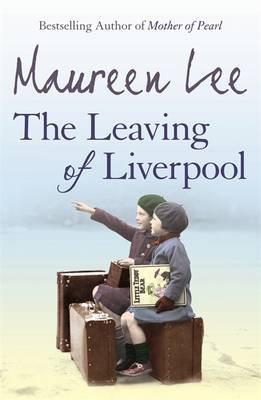 The Leaving of Liverpool by Maureen Lee