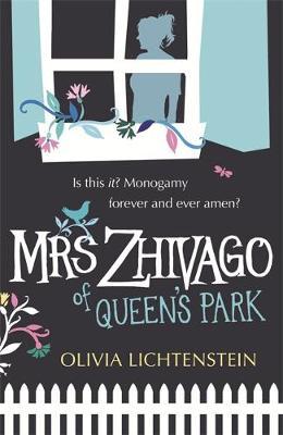 Mrs Zhivago of Queen's Park by Olivia Lichtenstein