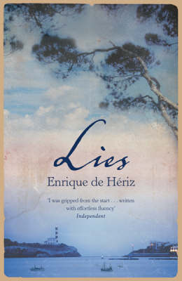 Lies by Enrique De Heriz