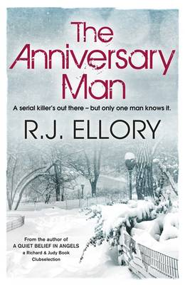 The Anniversary Man by R. J. Ellory