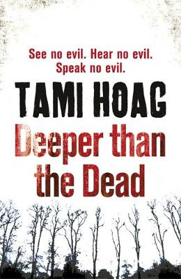Deeper Than the Dead by Tami Hoag